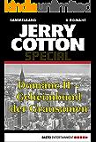 Jerry Cotton - Sammelband 3: Domäne II - Geheimbund der Grausamen (Jerry Cotton Sammelband)