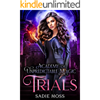 Trials (Academy of Unpredictable Magic Book 2)
