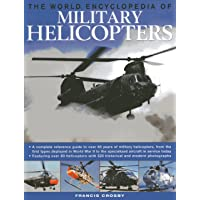 World Encyclopedia of Military Helicopters