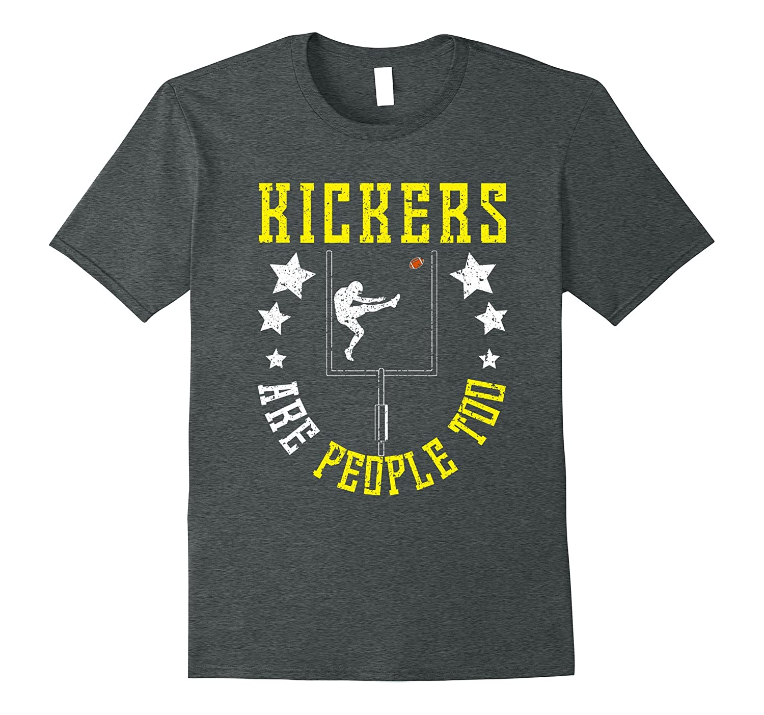 Funny Kickers Are People Too T-shirt Football School Gift-Protee