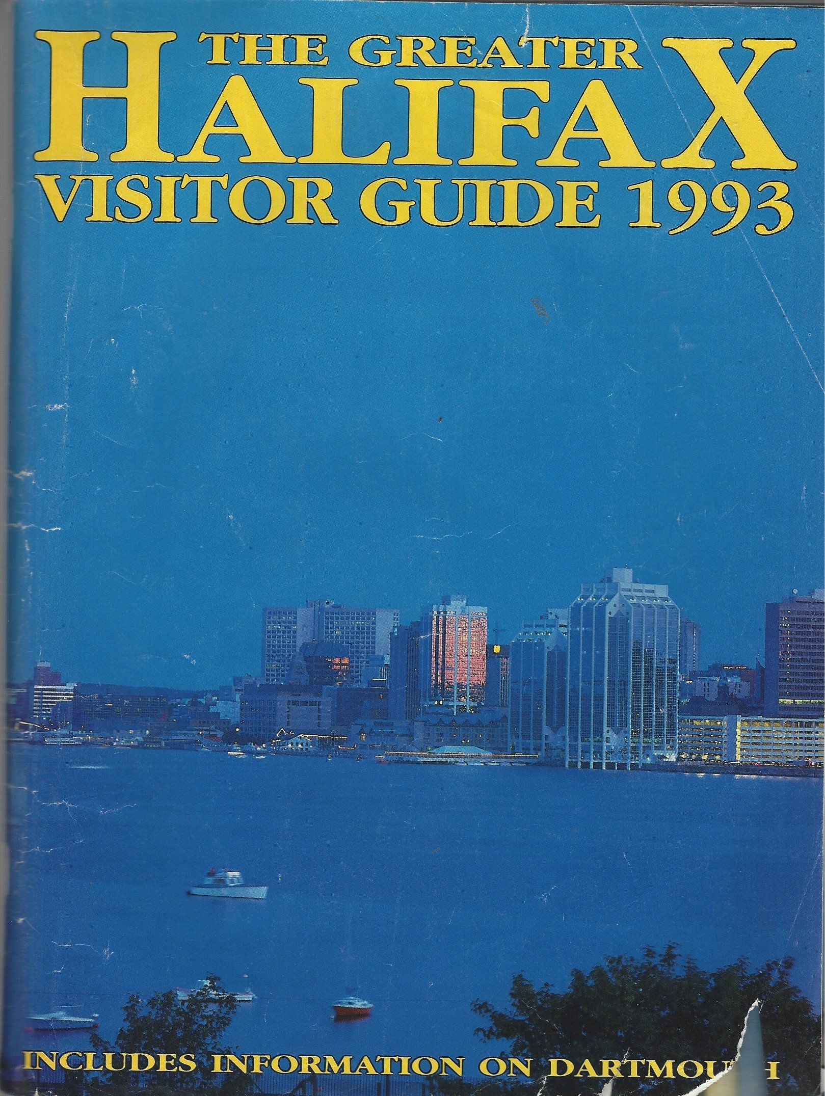 The Greater Halifax Visitor Guide 1993, Vol  47, N° 6, Includes
