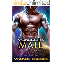 The Monarch's Mate: An Alien Breeder Romance (The House of Kaimar Book 2) (English Edition)