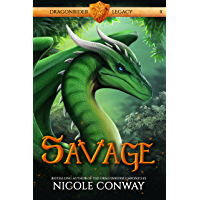 Savage (Dragonrider Legacy Book 1)