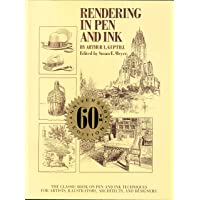 Rendering In Pen And Ink: The Classic Book