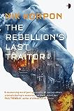 The Rebellion's Last Traitor (Memory Thief)