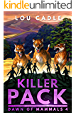 Killer Pack (Dawn of Mammals Book 4)