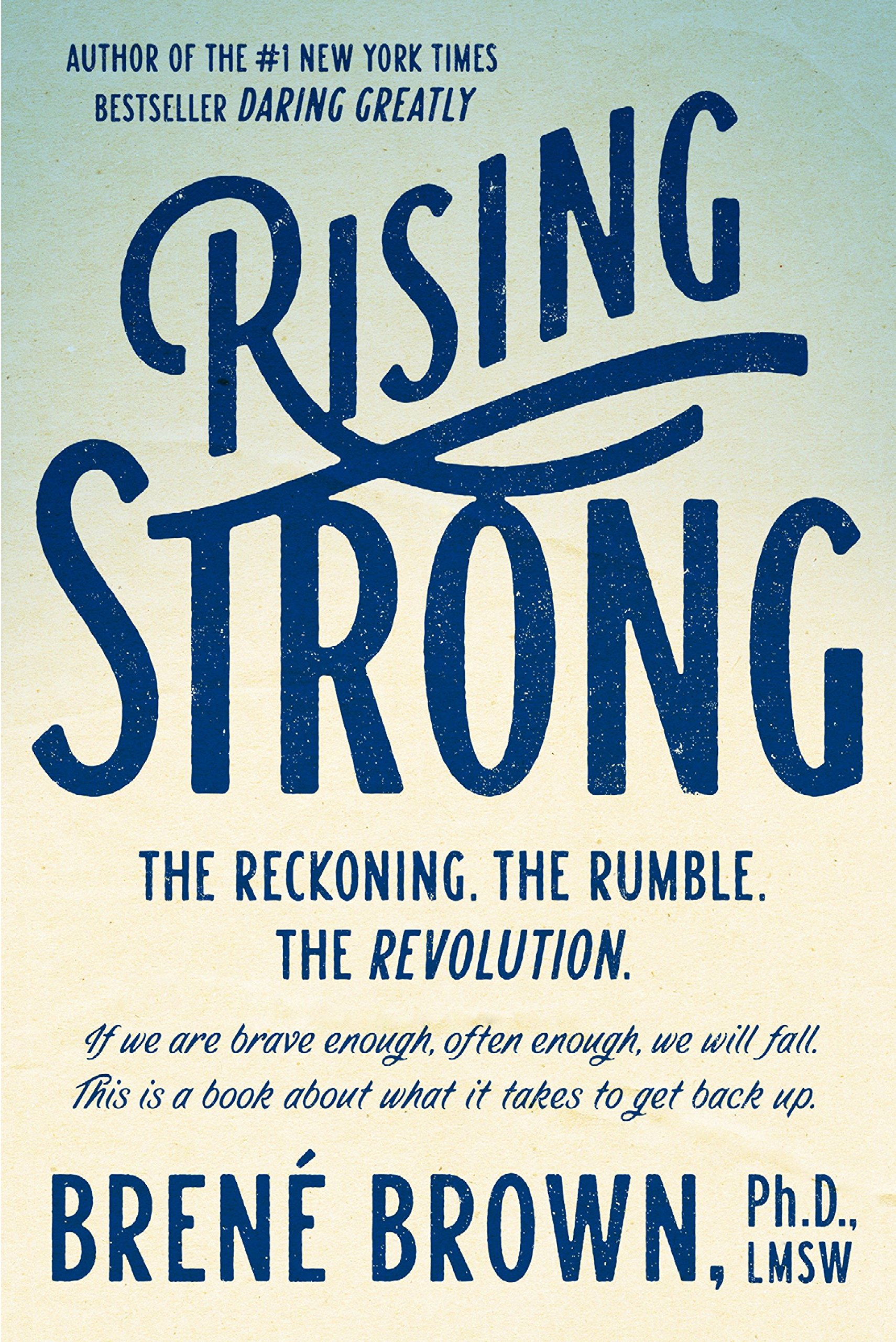 Download Rising Strong: The Reckoning. The Rumble. The Revolution. pdf epub