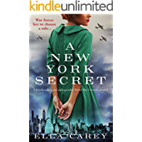 A New York Secret: A heartbreaking and unforgettable World War 2 historical novel (Daughters of New York Book 1)