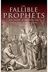 """The Fallible Prophets of New Calvinism: An Analysis, Critique, and Exhortation Concerning the Contemporary Doctrine of """"Fallible Prophecy"""" Kindle Edition"""