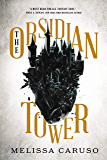 The Obsidian Tower (Rooks and Ruin Book 1)