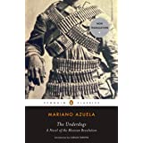 The Underdogs: A Novel of the Mexican Revolution (Penguin Classics)