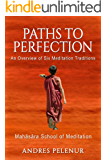 Paths to Perfection: An Overview of Six Meditation Traditions