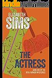The Actress (Rita Farmer Mysteries Book 1)