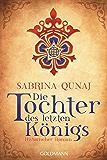 Die Tochter des letzten Königs: Ein Geraldines-Roman 1 - Historischer Roman (German Edition)