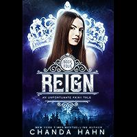 Reign (An Unfortunate Fairy Tale Book 4)