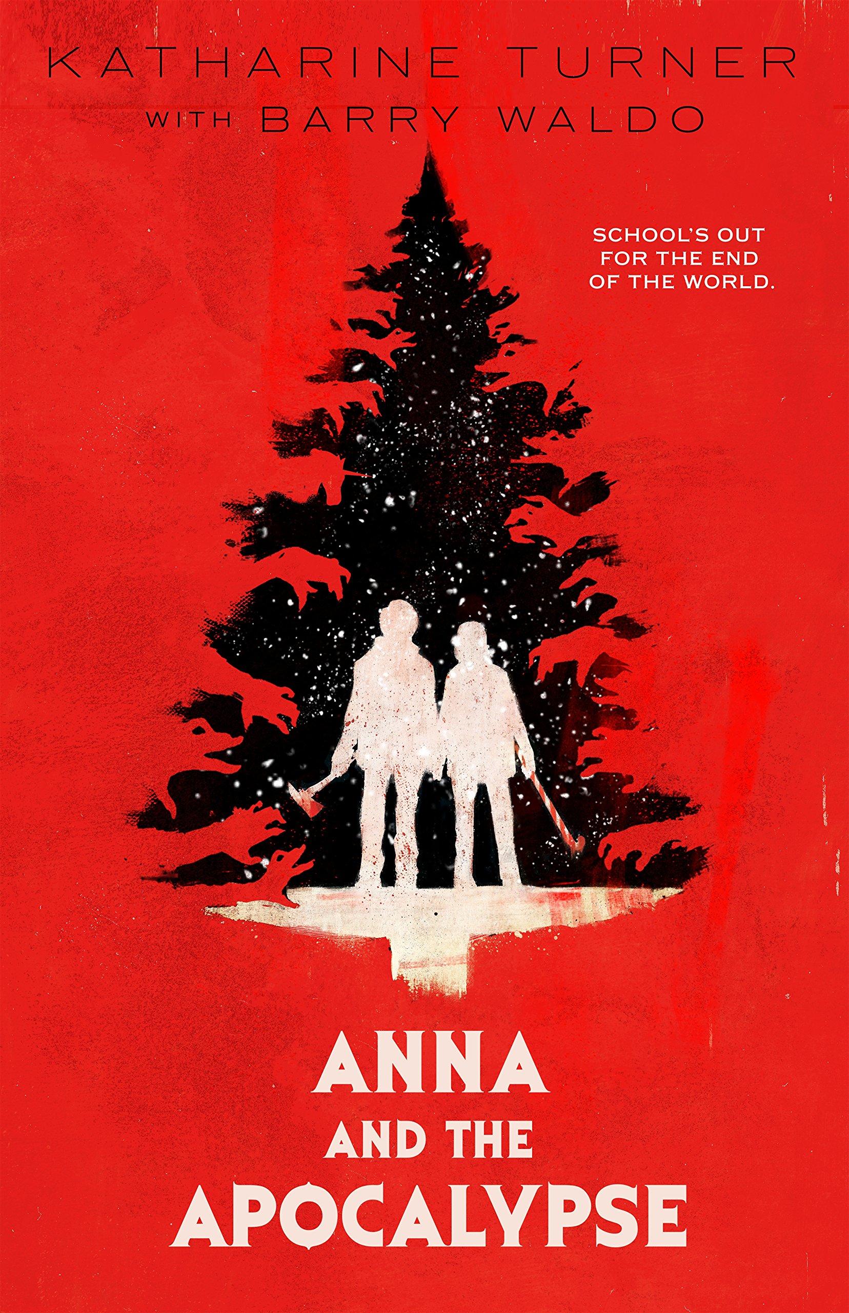 ANNA & THE APOCALYPSE MOVIE TIEIN: KATHARINE TURNER: Amazon