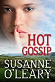 Hot Gossip  (The Kerry Series Book 2)