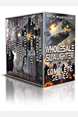 Wholesale Slaughter: The Complete Series Books 1-6: ( A Military Sci-Fi Box Set) Kindle Edition
