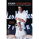 Kitchen Confidential: Adventures in the Culinary Underbelly (English Edition)