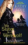 My Sister Is a Werewolf