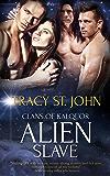 Alien Slave: A Reverse Harem Romance (Clans of Kalquor Book 5)