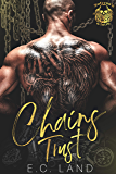 Chains Trust (Inferno's Clutch MC Book 1)