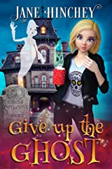 Give up the Ghost: A Paranormal Cozy Mystery Romance (Ghost Detective Book 2) Kindle Edition