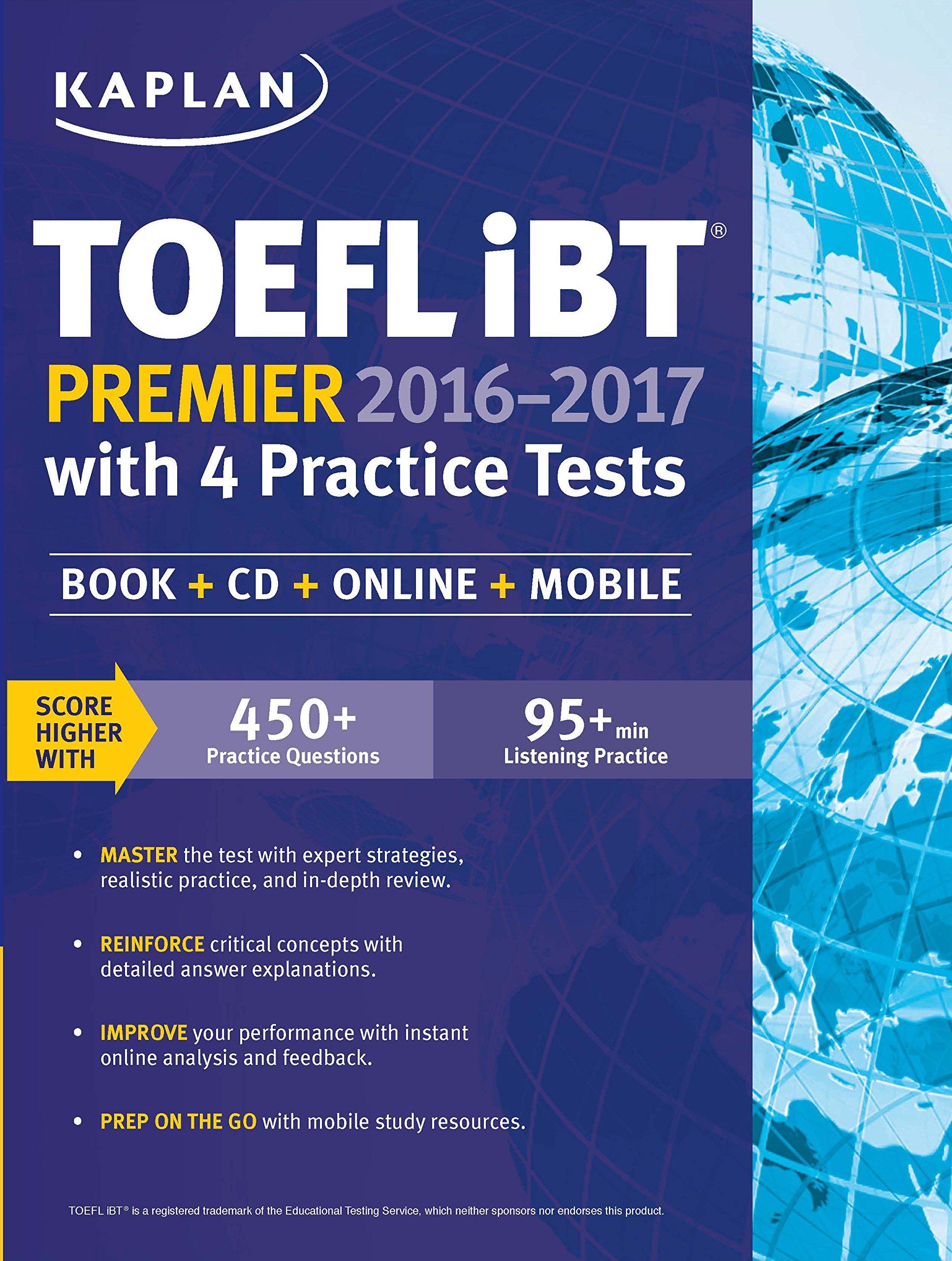 Kaplan TOEFL iBT Premier 2016-2017 with 4 Practice Tests ebook