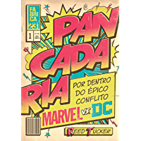 Pancadaria: Por dentro do épico conflito Marvel vs DC
