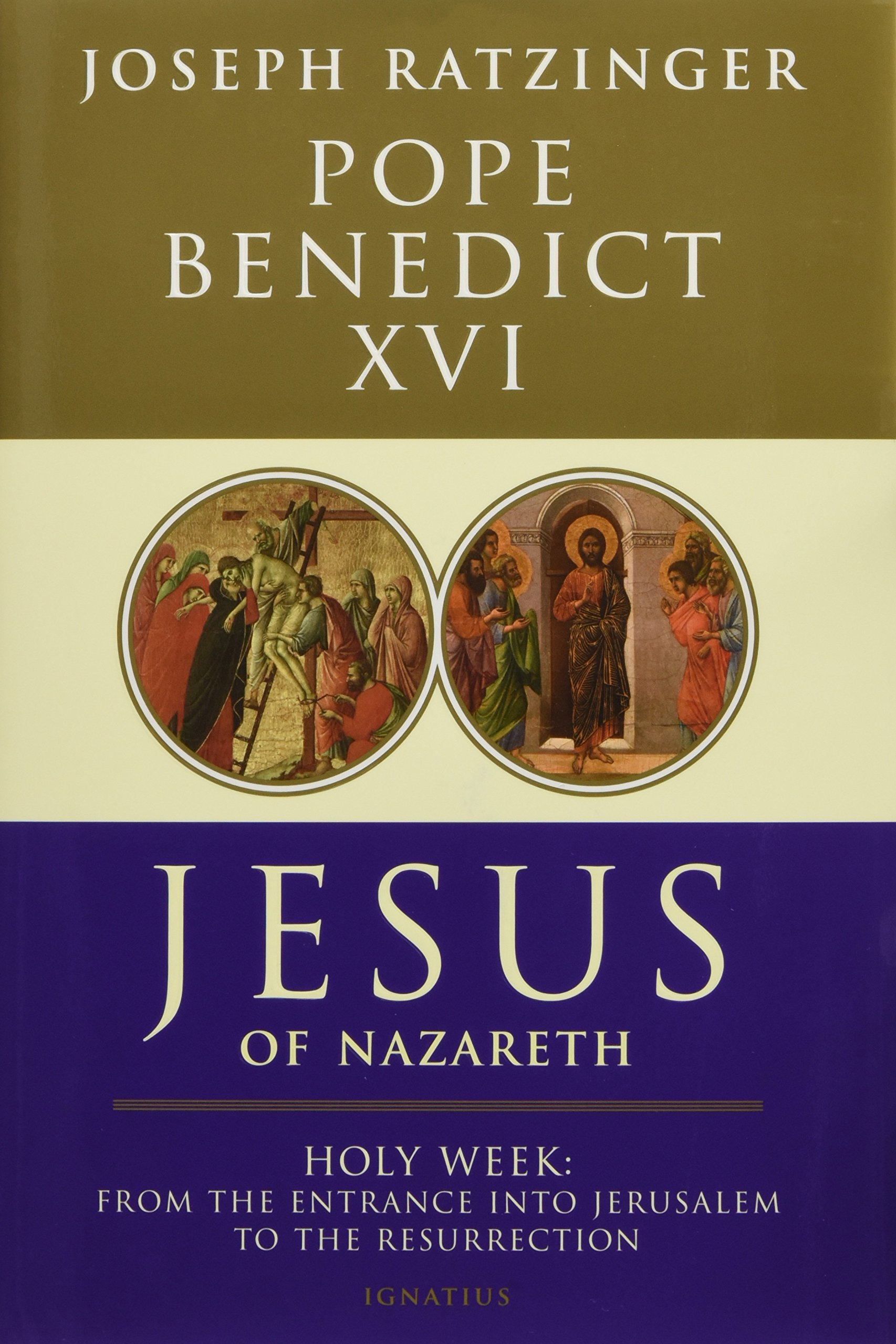 Jesus of Nazareth: Holy Week: From the Entrance Into Jerusalem To ...
