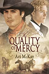 The Quality of Mercy (Bent Oak Saga Book 2) Kindle Edition