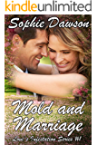 Mold and Marriage (Love's Infestation Series Book 1)