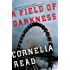 A Field of Darkness (A Madeline Dare Novel)