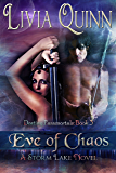 Eve of Chaos: Storm Lake West (Destiny Paramortals (Urban Fantasy Paramornal Cozy)(Southern Paranormal)(Small town sheriff Paranormal) Book 3)