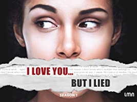 I Love You...But I Lied Season 1