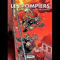 Les Pompiers: Le Feux de l'amour (French Edition)