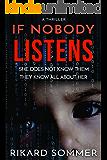 If Nobody Listens