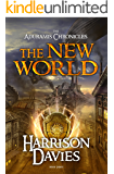 The New World: (The Aduramis Chronicles - Book 3)