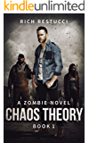 Chaos Theory (The Zombie Theories Book 1)