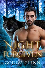 Night Forgiven (Night Wolves Book 5) Kindle Edition