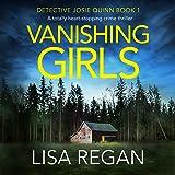 Vanishing Girls: Detective Josie Quinn