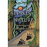 Speaking with Nature: Awakening to the Deep