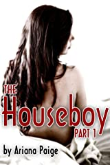 The Houseboy - Part 1 Kindle Edition