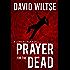 Prayer for the Dead: A John Becker Novel
