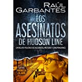 Los asesinatos de Hudson Line: Un relato policíaco de asesinatos, misterio y conspiraciones (Rebeca Olsen nº 4) (Spanish Edit