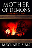 Mother of Demons: A Department 18 Novel