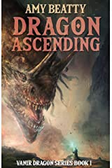 Dragon Ascending (VANIR DRAGON SERIES Book 1) Kindle Edition