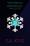The Portal Prophecies: Frost Bitten