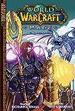Warcraft: MAGE (World of Warcraft)