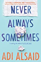 Never Always Sometimes: A Coming-Of-Age Novel